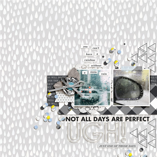 Not all days are Perfect digital scrapbooking page using Rough Times by Sahlin Studio