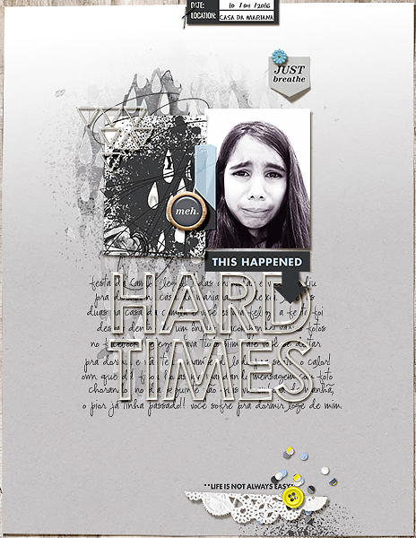 Hard Times / Sad digital scrapbooking page using Rough Times by Sahlin Studio