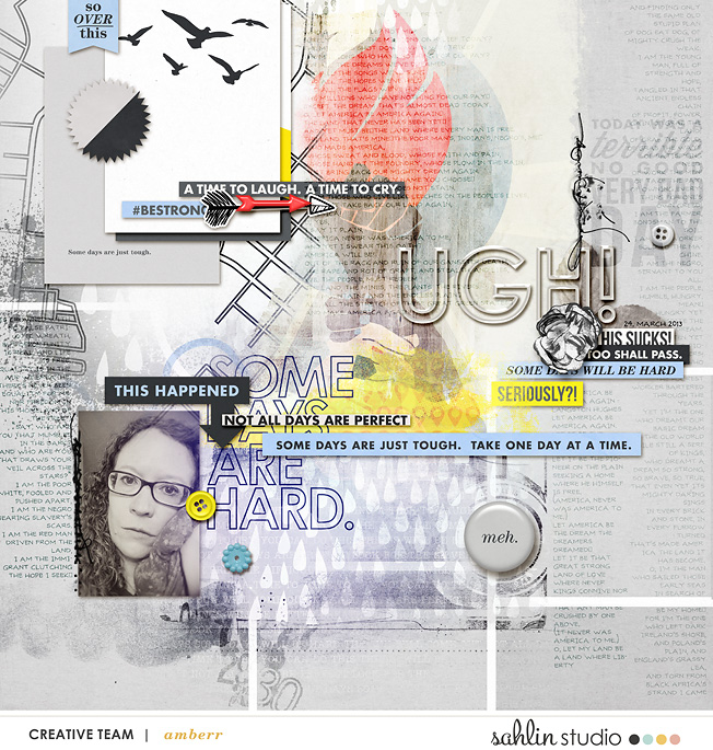 UGH!! Tough Hard Times digital scrapbooking page using Rough Times by Sahlin Studio