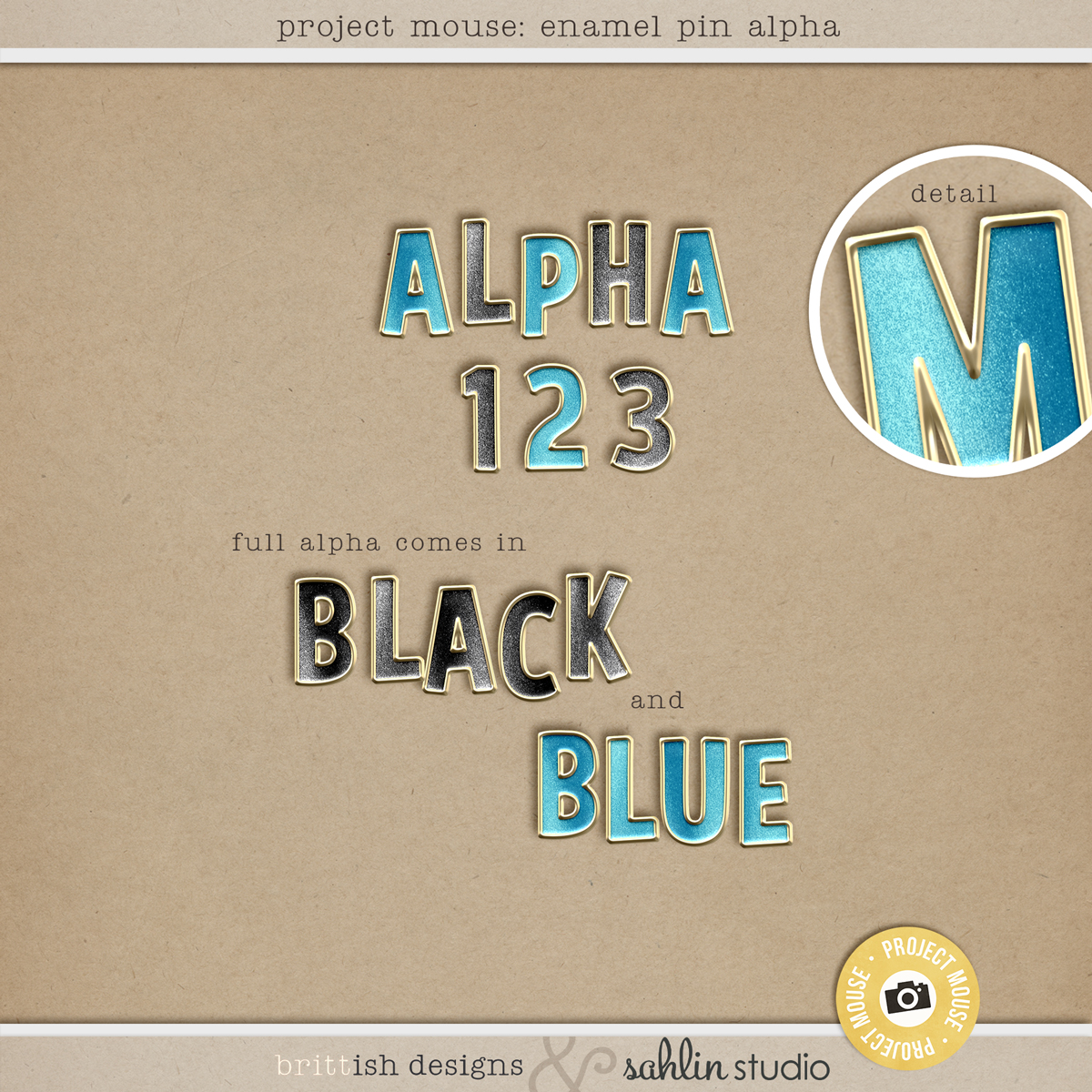 Project Mouse: Enamel Pin Alpha | by Britt-ish Designs and Sahlin Studio - A beautiful gold-rimmed alpha, reminiscent of the enamel trading pins that we all seem to collect. Perfect for your Disney or Disneyland digital scrapbooking layouts.