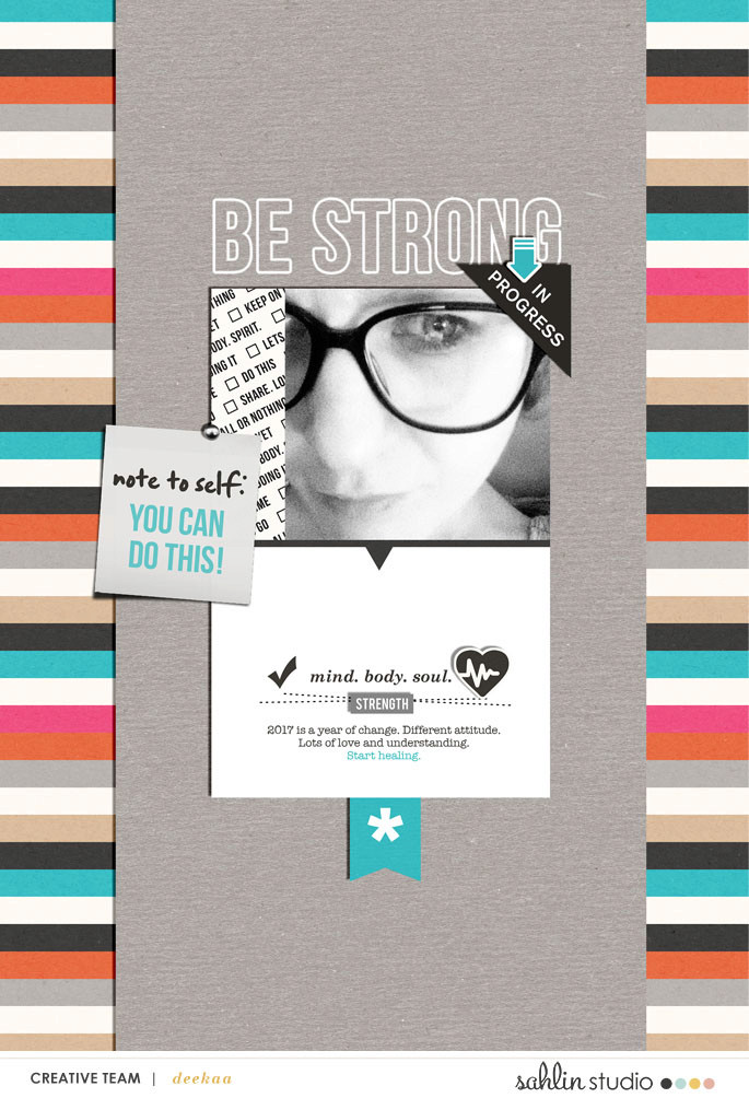 digital scrapbook layout created by deeka featuring Love Your Body by Sahlin Studio