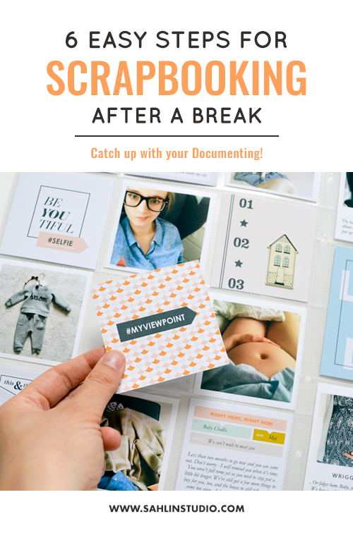 6 Easy Tips for Scrapbooking After a Break