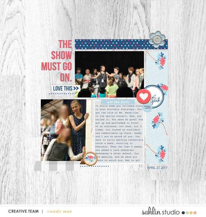 The Show Must Go On digital scrapbooking page using For Real by Sahlin Studio
