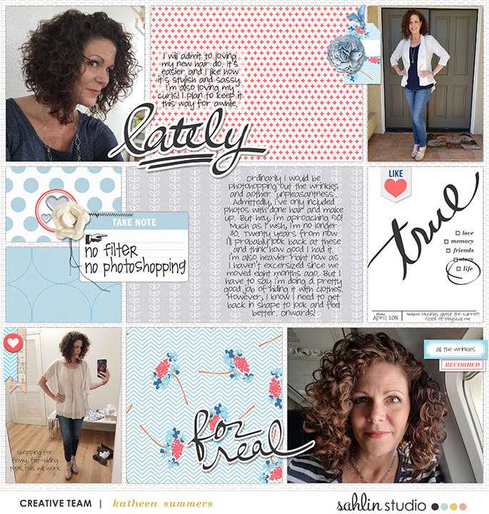 digital scrapbooking layout created by kathleen summers featuring For Real by Sahlin Studio