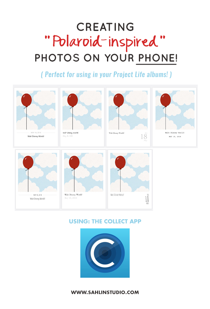 How to Create a Polaroid Inspired Photo on Your Phone for the Project Life App or Album - Using the Collect App