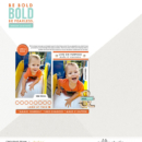 Be Bold digital scrapbook page Snapshots Photo Templates by Sahlin Studio