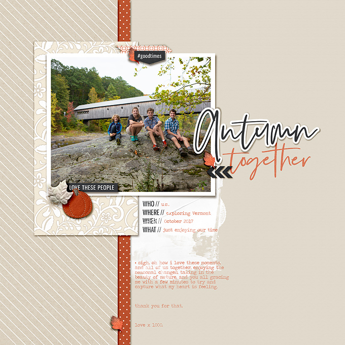 Good Times Together - Autumn digital scrapbook page using Gather | Kit and Journal Cards by Sahlin Studio