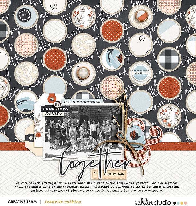digital scrapbooking layout created by lynnette featuring Gather by Sahlin Studio