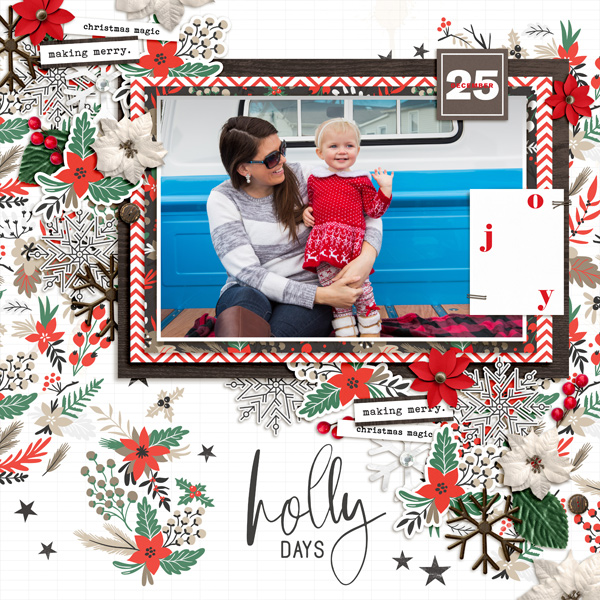 Holly Days Making Merry digital scrapbook page using Holly Days by Sahlin Studio