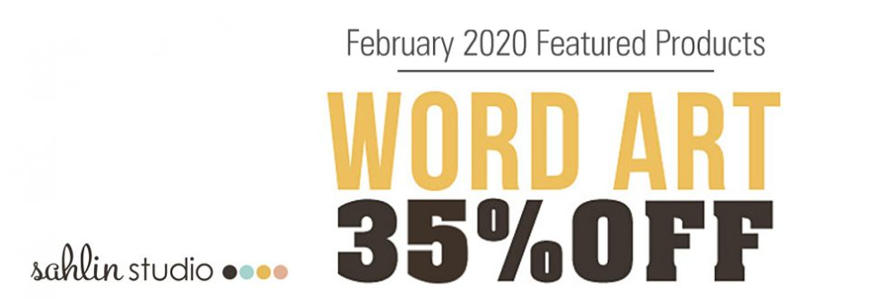 35% off all Word Art by Sahlin Studio