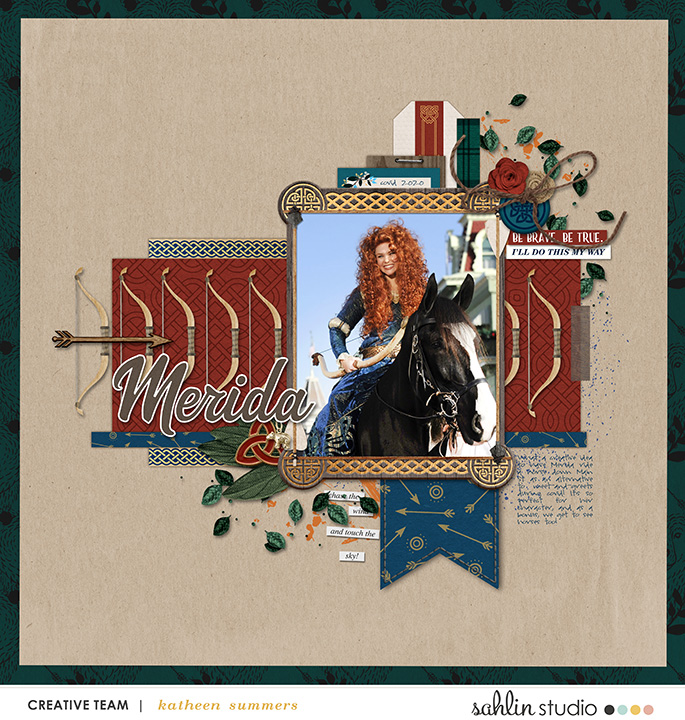 Meeting Merida Be Brave Be True digital scrapbook page layout using Project Mouse (Princess) Merida | Kit & Journal Cards by Britt-ish Designs and Sahlin Studio