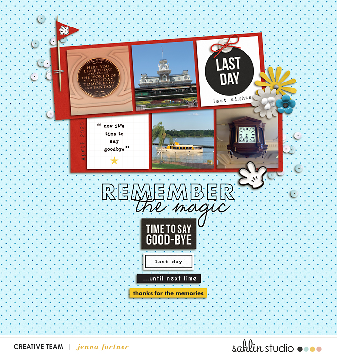 Last Day, Remember the Magic - Goodbye Disney digital scrapbooking Project Life layout using the Project Mouse (See Ya Real Soon) by Britt-ish Designs and Sahlin Studio