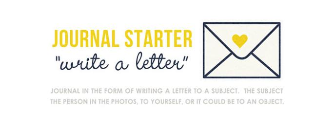 Journal Starter: Write a Letter.