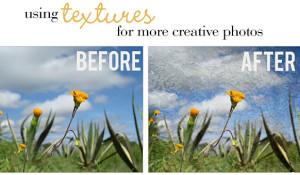 Using Textures for More Creative Photos