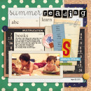 Summer reading layout by mikinenn using Journal Cards: School, School Ephemera Paper Stacks, School Ephemera Papers, Autumn Frost, Snipettes: Explore.Learn.Grow by Sahlin Studio