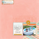 This Summer Day Digital Scrapbook Page by editorialdragon featuring Hello Sun by Sahlin Studio