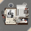 This Is Our Life digital scrapbook page by raquels featuring Chesterfield Kit by Sahlin Studio