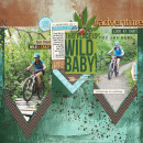 THis Place is Wild Baby digital scrapbooking page by Heather Prins using Project Mouse (Adventure) by Britt-ish Designs and Sahlin Studio