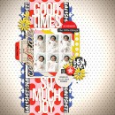 Good Times digital scrapbooking page by scrappydonna using Celebrate Kit by sahlin studio