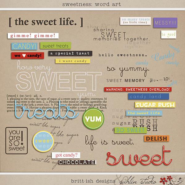 Sweetness Word Art by Britt-ish Designs and Sahlin Studio