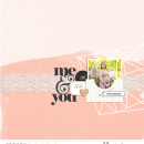 Me & You digital scrapbooking page using Me and You by Sahlin Studio
