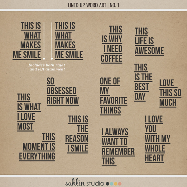 Lined Up Word Art   No. 1 by Sahlin Studio - Perfect for over your Project Life photos!!