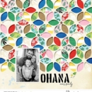 Ohana digital scrapbooking page using Project Mouse (Paradise) by Britt-ish Designs and Sahlin Studio