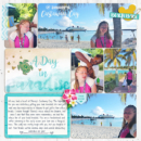 Castaway cay digital project life page using Project Mouse (Paradise) by Britt-ish Designs and Sahlin Studio