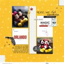 Disney Orlando digital scrapbooking layout using Project Mouse by Britt-ish Designs and Sahlin Studio - Perfect for scrapbooking or in your Disney Project Life or Project Mouse albums!!