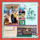 Disney Princess Ariel Little Mermaid PLAY - Life is the Bubbles digital scrapbook page layout using Project Mouse (Princess) Ariel | Kit & Journal Cards by Britt-ish Designs and Sahlin Studio