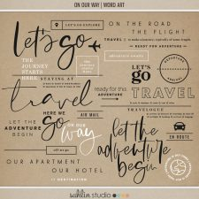 On Our Way (Word Art) by Sahlin Studio - Perfect for all of your travels in your Smash Books, Project Life album or digital scrapbooking!!