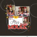 We Love Miss Mouse - Minnie Disney digital scrapbooking layout using the Project Mouse (See Ya Real Soon) by Britt-ish Designs and Sahlin Studio